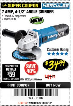 "Harbor Freight Coupon HERCULES 4-1/2"" ANGLE GRINDER MODEL HE61S Lot No. 63052/62556 Expired: 11/30/18 - $34.99"