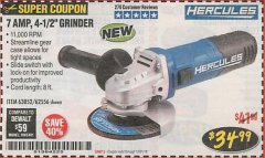 "Harbor Freight Coupon HERCULES 4-1/2"" ANGLE GRINDER MODEL HE61S Lot No. 63052/62556 Expired: 12/31/18 - $34.99"