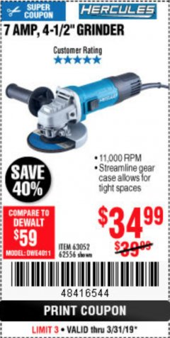 "Harbor Freight Coupon HERCULES 4-1/2"" ANGLE GRINDER MODEL HE61S Lot No. 63052/62556 Expired: 3/31/19 - $34.99"