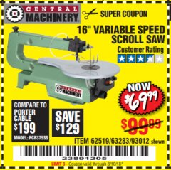 "Harbor Freight Coupon 16"" VARIABLE SPEED SCROLL SAW Lot No. 62519, 63283, 93012 Expired: 8/10/18 - $69.99"