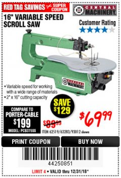 "Harbor Freight Coupon 16"" VARIABLE SPEED SCROLL SAW Lot No. 62519, 63283, 93012 Expired: 12/31/18 - $69.99"
