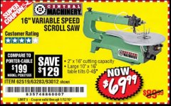 "Harbor Freight Coupon 16"" VARIABLE SPEED SCROLL SAW Lot No. 62519, 63283, 93012 Expired: 1/12/19 - $69.99"