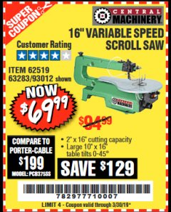 "Harbor Freight Coupon 16"" VARIABLE SPEED SCROLL SAW Lot No. 62519, 63283, 93012 Expired: 3/30/19 - $69.99"