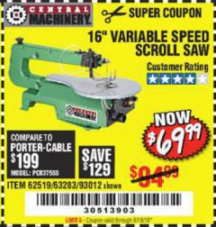 "Harbor Freight Coupon 16"" VARIABLE SPEED SCROLL SAW Lot No. 62519, 63283, 93012 Expired: 6/19/19 - $69.99"