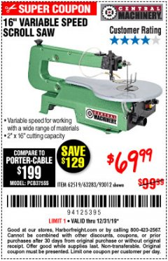 "Harbor Freight Coupon 16"" VARIABLE SPEED SCROLL SAW Lot No. 62519, 63283, 93012 Valid Thru: 12/31/19 - $69.99"