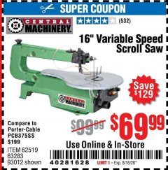 "Harbor Freight Coupon 16"" VARIABLE SPEED SCROLL SAW Lot No. 62519, 63283, 93012 Expired: 8/16/20 - $69.99"