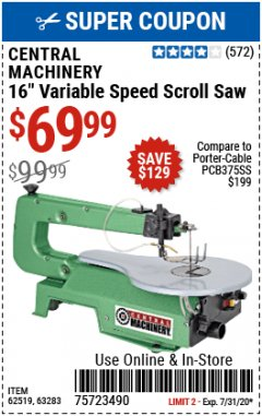 "Harbor Freight Coupon 16"" VARIABLE SPEED SCROLL SAW Lot No. 62519, 63283, 93012 Expired: 7/31/20 - $69.99"