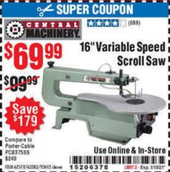 "Harbor Freight Coupon 16"" VARIABLE SPEED SCROLL SAW Lot No. 62519, 63283, 93012 Expired: 1/15/21 - $69.99"