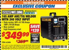 Harbor Freight ITC Coupon 165 AMP ARC/TIG WELDER WITH 240 VOLT INPUT Lot No. 62486 Expired: 4/30/19 - $349.99