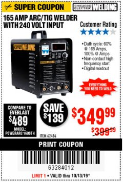 Harbor Freight Coupon 165 AMP ARC/TIG WELDER WITH 240 VOLT INPUT Lot No. 62486 Expired: 10/13/19 - $349.99