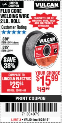 Harbor Freight Coupon FLUX CORE WELDING WIRE Lot No. 63496/63499 Expired: 5/26/19 - $15.99