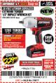 "Harbor Freight Coupon EARTHQUAKE XT 20 VOLT CORDLESS EXTREME TORQUE 1/2"" IMPACT WRENCH KIT Lot No. 63852/63537 Expired: 7/30/17 - $229.99"