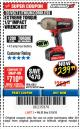 "Harbor Freight Coupon EARTHQUAKE XT 20 VOLT CORDLESS EXTREME TORQUE 1/2"" IMPACT WRENCH KIT Lot No. 63852/63537 Expired: 3/18/18 - $239.99"