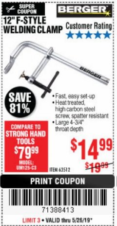 "Harbor Freight Coupon 12"" F-STYLE WELDING CLAMP Lot No. 63512 Expired: 5/26/19 - $14.99"