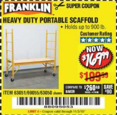 Harbor Freight Coupon HEAVY DUTY PORTABLE SCAFFOLD Lot No. 63050/63051/69055/98979 Expired: 11/3/18 - $169.99