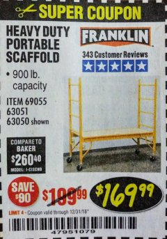 Harbor Freight Coupon HEAVY DUTY PORTABLE SCAFFOLD Lot No. 63050/63051/69055/98979 Valid Thru: 12/31/18 - $169.99