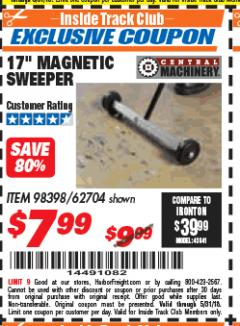 "Harbor Freight ITC Coupon 17"" MINI MAGNETIC SWEEPER Lot No. 62704/98398 Expired: 5/31/18 - $7.99"