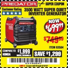 Harbor Freight Coupon PREDATOR 3500 WATT SUPER QUIET INVERTER GENERATOR Lot No. 56720/63584 Expired: 9/10/18 - $699.99