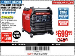 Harbor Freight Coupon PREDATOR 3500 WATT SUPER QUIET INVERTER GENERATOR Lot No. 56720/63584 Expired: 3/3/19 - $699.99