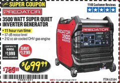 Harbor Freight Coupon PREDATOR 3500 WATT SUPER QUIET INVERTER GENERATOR Lot No. 56720/63584 Expired: 4/30/19 - $699.99