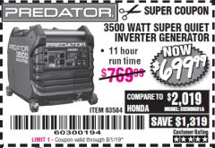 Harbor Freight Coupon PREDATOR 3500 WATT SUPER QUIET INVERTER GENERATOR Lot No. 56720/63584 Expired: 8/1/19 - $699.99