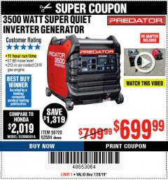 Harbor Freight Coupon PREDATOR 3500 WATT SUPER QUIET INVERTER GENERATOR Lot No. 56720/63584 Expired: 7/28/19 - $699.99