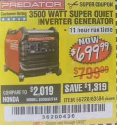 Harbor Freight Coupon PREDATOR 3500 WATT SUPER QUIET INVERTER GENERATOR Lot No. 56720/63584 Valid Thru: 1/9/20 - $699.99