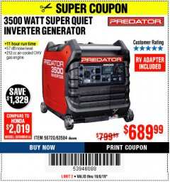 Harbor Freight Coupon PREDATOR 3500 WATT SUPER QUIET INVERTER GENERATOR Lot No. 56720/63584 Expired: 10/6/19 - $689.99