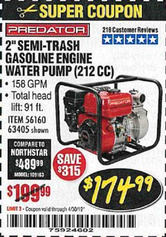 "Harbor Freight Coupon 2"" SEMI-TRASH GASOLINE ENGINE WATER PUMP Lot No. 63405 Expired: 4/30/19 - $174.99"