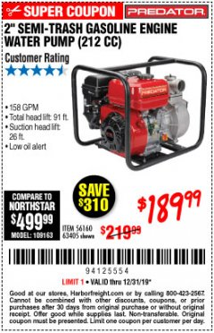 "Harbor Freight Coupon PREDATOR 2"" SEMI-TRASH GASOLINE ENGINE WATER PUMP Lot No. 63405 Expired: 12/31/19 - $189.99"