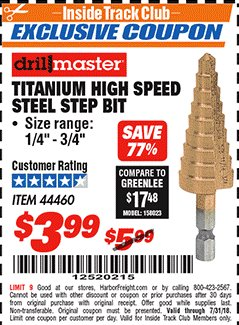 Harbor Freight ITC Coupon TITANIUM HIGH SPEED STEEL STEP BIT Lot No. 44460 Expired: 7/31/18 - $3.99