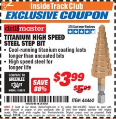 Harbor Freight ITC Coupon TITANIUM HIGH SPEED STEEL STEP BIT Lot No. 44460 Expired: 5/31/19 - $3.99