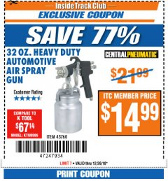 Harbor Freight ITC Coupon 32 OZ. HEAVY DUTY AUTOMATIC AIR SPRAY GUN Lot No. 43760 Expired: 12/26/18 - $14.99
