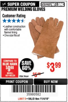 Harbor Freight Coupon PREMIUM WELDING GLOVES Lot No. 39664 EXPIRES: 11/4/18 - $3.99