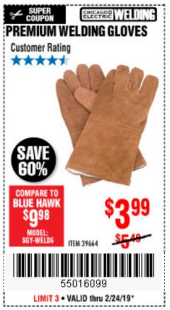 Harbor Freight Coupon PREMIUM WELDING GLOVES Lot No. 39664 EXPIRES: 2/24/19 - $3.99