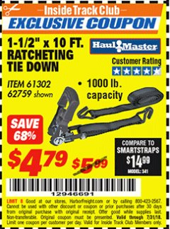 "Harbor Freight ITC Coupon 1000 LB. CAPACITY 1-1/2"" X 10 FT. RATCHETING TIE DOWN Lot No. 62759/61302 Expired: 7/31/18 - $4.79"