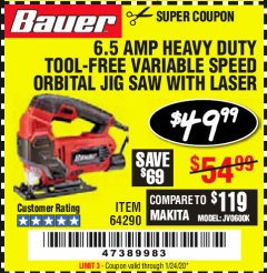 Harbor Freight Coupon 6.5 AMP HEAVY DUTY VARIABLE SPEED ORBITAL JIG SAW WITH LASER Lot No. 69077/63123 Expired: 1/24/20 - $49.99