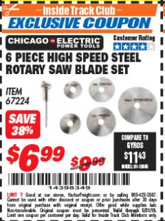 Harbor Freight ITC Coupon 6 PIECE HIGH SPEED ROTARY SAW BLADE SET Lot No. 67224 Expired: 5/31/18 - $6.99