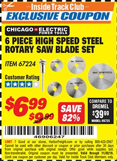 Harbor Freight ITC Coupon 6 PIECE HIGH SPEED ROTARY SAW BLADE SET Lot No. 67224 Expired: 11/30/18 - $6.99