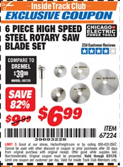 Harbor Freight ITC Coupon 6 PIECE HIGH SPEED ROTARY SAW BLADE SET Lot No. 67224 Expired: 8/31/19 - $6.99