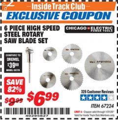 Harbor Freight ITC Coupon 6 PIECE HIGH SPEED ROTARY SAW BLADE SET Lot No. 67224 Expired: 1/31/20 - $6.99