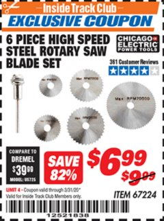 Harbor Freight ITC Coupon 6 PIECE HIGH SPEED ROTARY SAW BLADE SET Lot No. 67224 Expired: 3/31/20 - $6.99