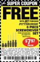 Harbor Freight FREE Coupon 6 PIECE SCREWDRIVER SET Lot No. 47770/61313/62570/62583/62728 Expired: 5/20/17 - FWP