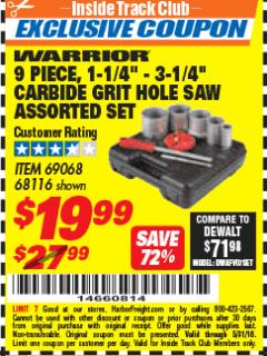 "Harbor Freight ITC Coupon 9 PIECE, 1-1/4"" - 3-1/4"" CARBIDE GRIT HOLE SAW ASSORTED SET Lot No. 69068/68116 Expired: 5/31/18 - $19.99"