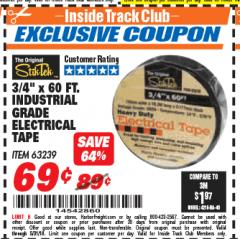 "Harbor Freight ITC Coupon 3/4"" X 60 FT. INDUSTRIAL GRADE ELECTRICAL TAPE Lot No. 63239 Expired: 5/31/18 - $0.69"