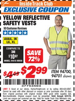 Harbor Freight ITC Coupon YELLOW REFLECTIVE SAFETY VESTS Lot No. 94701/94700 Expired: 8/31/19 - $2.99