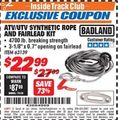 Harbor Freight ITC Coupon ATV/UTV SYNTHETIC ROPE AND FAIRLEAD KIT Lot No. 63139 Dates Valid: 12/31/69 - 6/30/18 - $22.99
