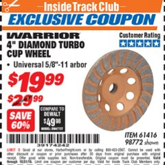"Harbor Freight ITC Coupon 4"" DIAMOND TURBO CUP WHEEL Lot No. 61416/98772 Dates Valid: 10/5/18 - 10/31/18 - $19.99"