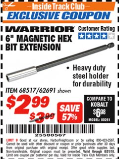 "Harbor Freight ITC Coupon 6"" MAGNETIC HEX BIT EXTENSION Lot No. 68517/62691 Expired: 8/31/18 - $2.99"