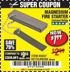 Harbor Freight Coupon MAGNESIUM FIRE STARTER Lot No. 66560/69457 EXPIRES: 11/18/18 - $1.99